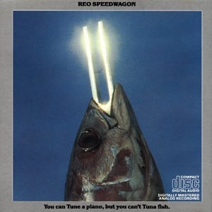 Reo Speedwagon You Can Tune A Piano But You C