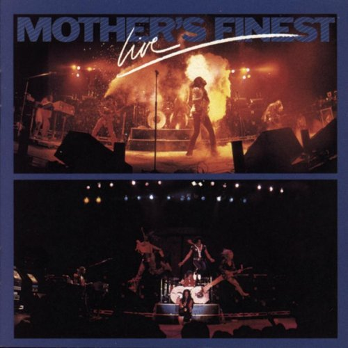 Mother's Finest Live