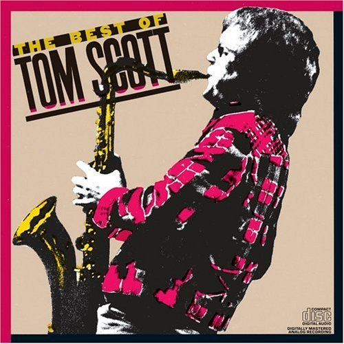 Tom Scott Best Of Tom Scott