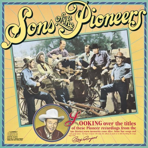 Sons Of The Pioneers Historic Edition