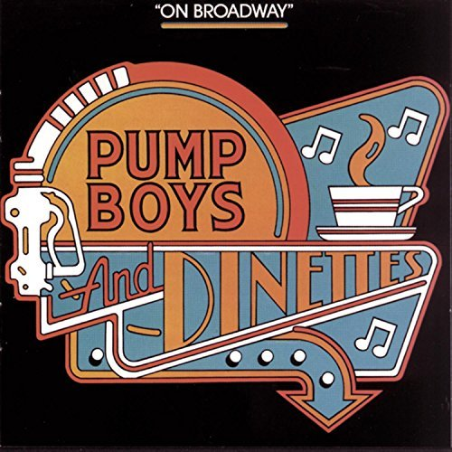 Cast Recording Pump Boys & Dinettes Broadway