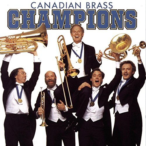 Canadian Brass Champions Canadian Brass