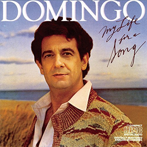 Placido Domingo My Life For A Song Domingo (ten)