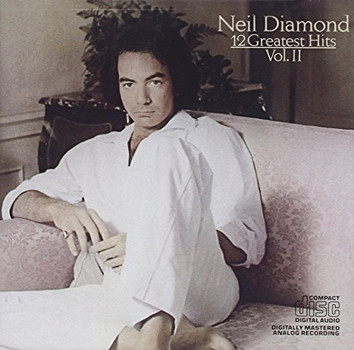 Neil Diamond 12 Greatest Hits No. 2