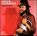 Mangione Chuck Love Notes
