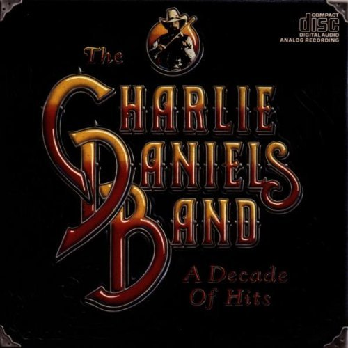 Charlie Daniels Band Decade Of Hits
