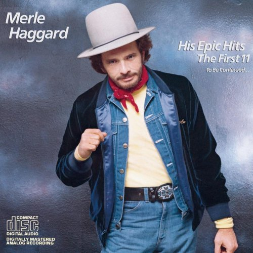 Haggard Merle His Epic Hits First 11 Tbc