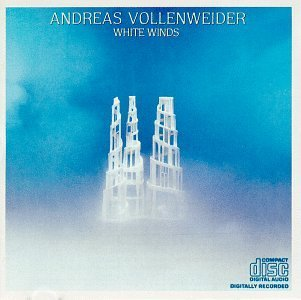 Andreas Vollenweider White Winds