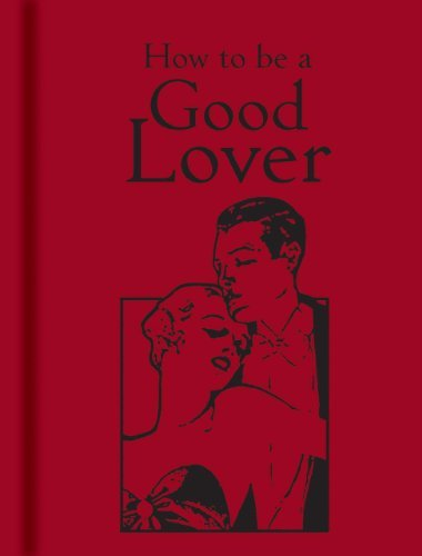 Bodleian Library The How To Be A Good Lover