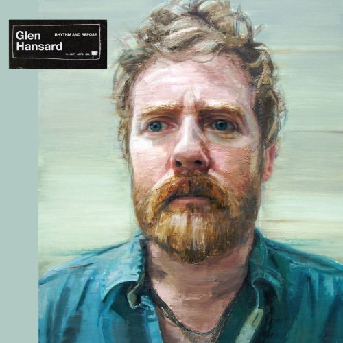 Glen Hansard Rhythm & Repose