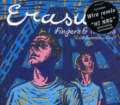 Erasure Fingers & Thumbs Import Gbr
