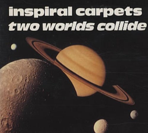 Inspiral Carpets Two Worlds Collide Import Gbr