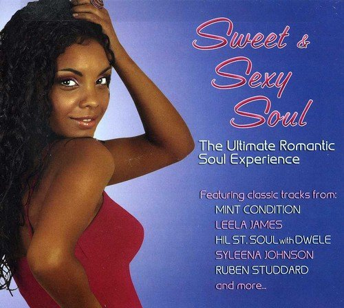 Sweet & Sexy Soul The Ultimate Sweet & Sexy Soul The Ultimate