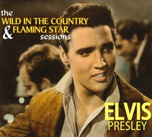 Elvis Presley Wild In The Country & Flaming