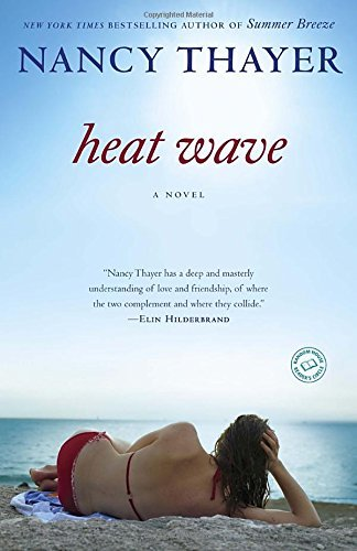 Nancy Thayer Heat Wave