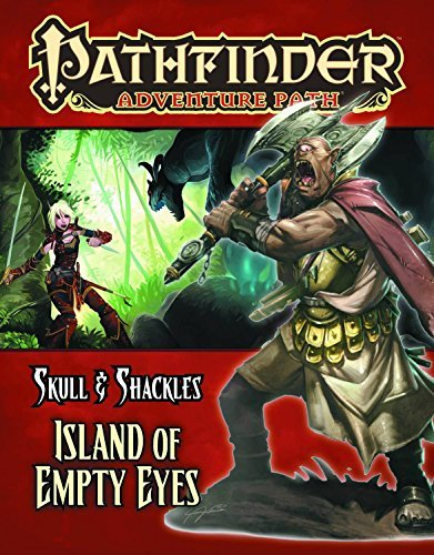 Neil Spicer Pathfinder Adventure Path Skull & Shackles Part 4 Island Of Empty Eyes