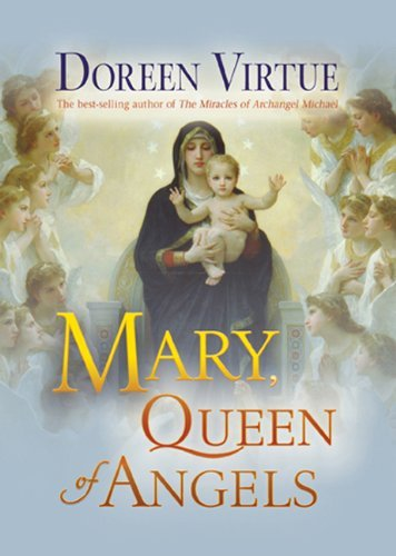 Doreen Virtue Mary Queen Of Angels