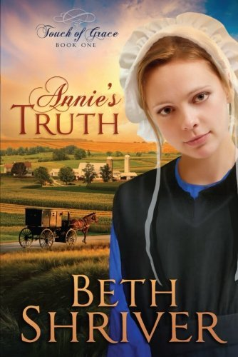 Beth Shriver Annie's Truth