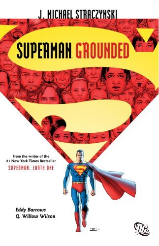 J. Michael Straczynski Superman Grounded Vol. 1