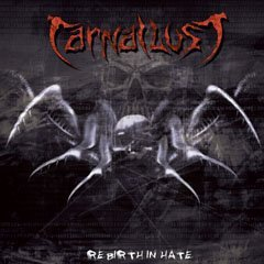 Carnal Lust Rebirth In Hate