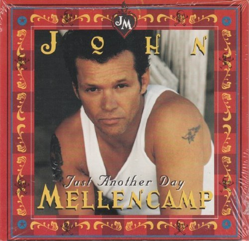 John Mellencamp Just Another Day Jerry
