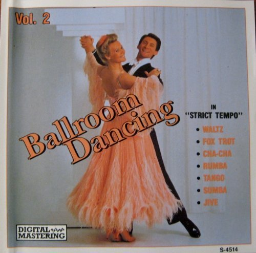 Ballroom Dancing In Strict Tempo Vol. 2