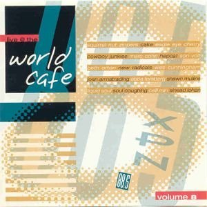 Live At The World Cafe Vol. 8