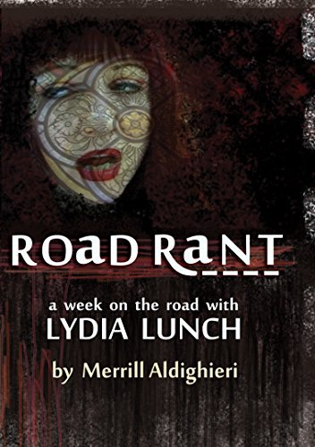 Lydia Lunch Road Rant Nr