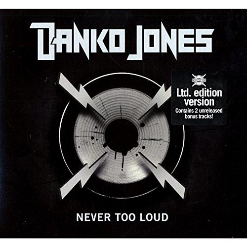 Danko Jones Never Too Loud Import Eu Lmtd Ed. Digipak