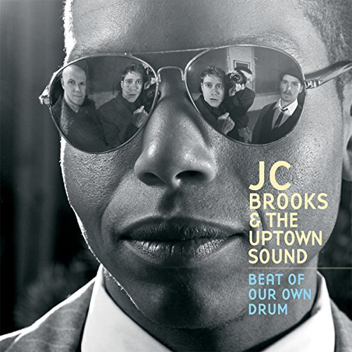Jc & The Uptown Sound Brooks Beat Of Our Own Drum Import Gbr