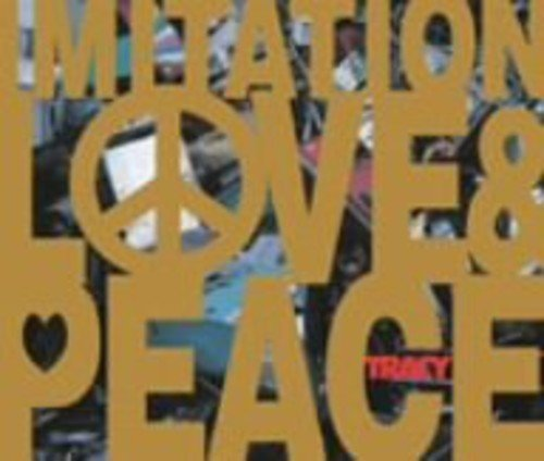 Tracy Imitation Love & Peace Import Jpn Digitally Remastered