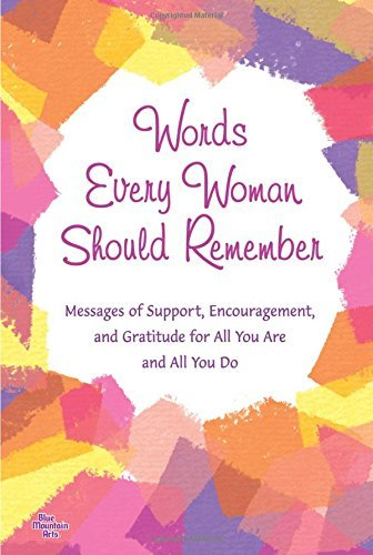 Patricia Wayant Words Every Woman Should Remember Messages Of Support Encouragement And Gratitude