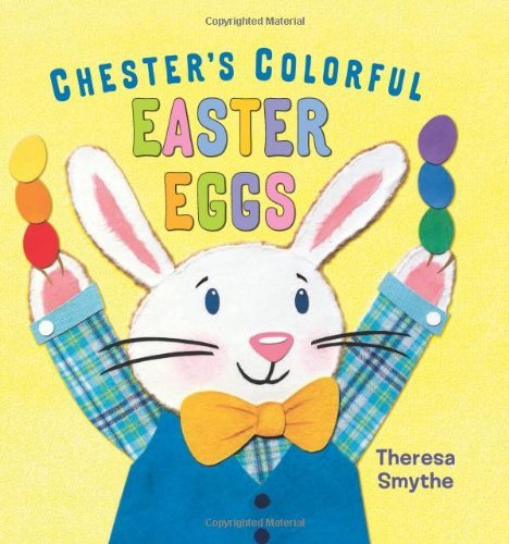 Theresa Smythe Chester's Colorful Easter Eggs