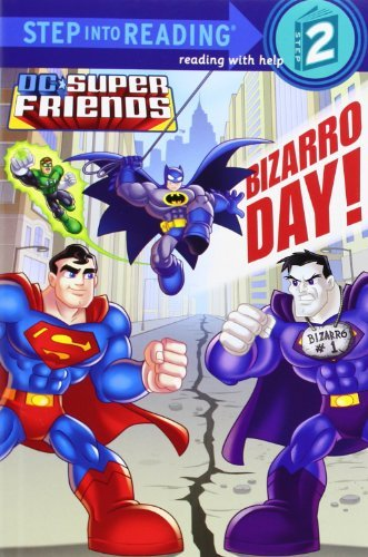 Billy Wrecks Bizarro Day! (dc Super Friends)
