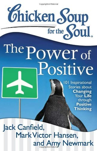 Jack Canfield Chicken Soup For The Soul The Power Of Positive 101 Inspirational Stories Original
