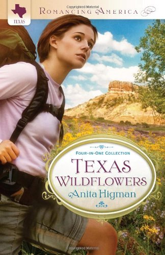 Anita Higman Texas Wildflowers Four In One Collection