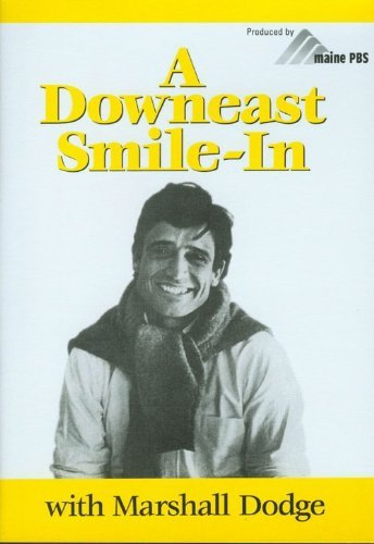 Downeast Smile In With Marshall Dodge