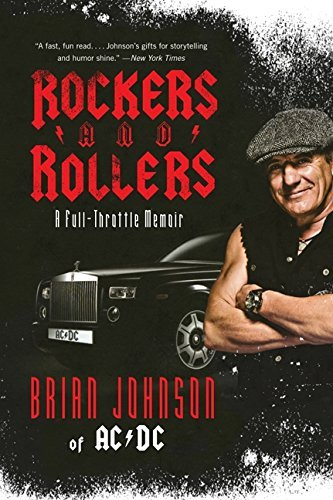 Johnson Brian Rockers And Rollers A Full Throttle Memoir