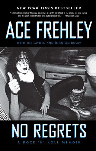 Ace Frehley No Regrets A Rock 'n' Roll Memoir