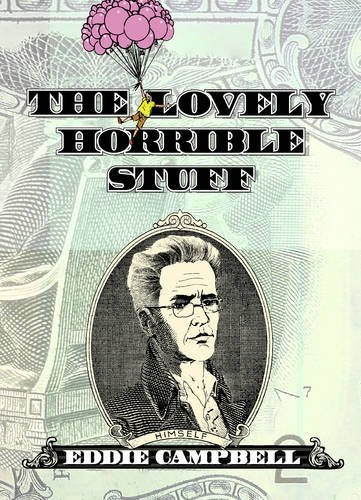 Eddie Campbell The Lovely Horrible Stuff My Book About Money