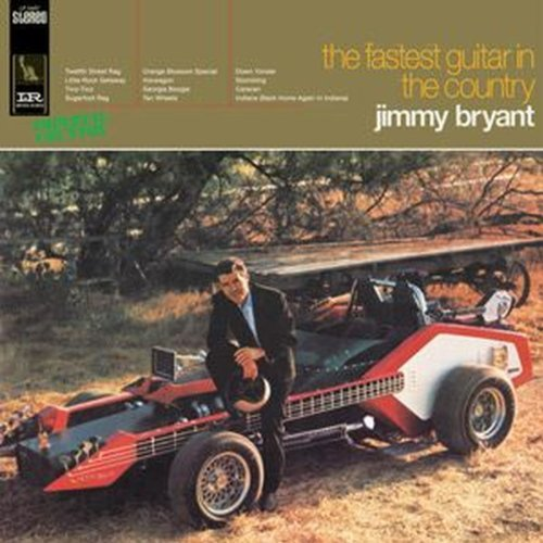 Jimmy Bryant Fastest Guitar In The Country