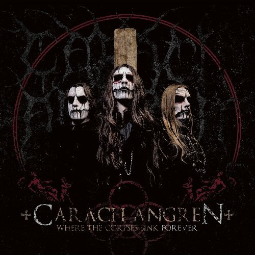 Carach Angren Where The Corpses Sink Forever