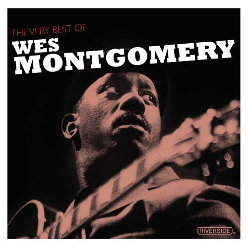 Wes Montgomery Very Best Of Wes Montomgery