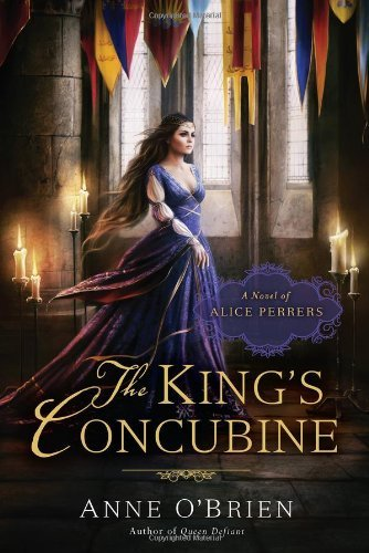Anne O'brien The King's Concubine A Novel Of Alice Perrers