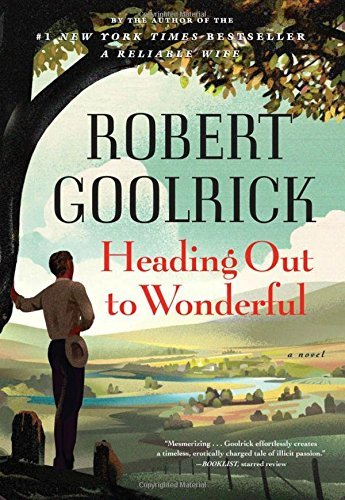Robert Goolrick Heading Out To Wonderful