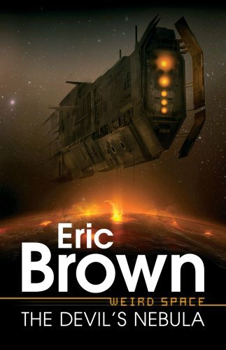 Eric Brown Weird Space The Devil's Nebula