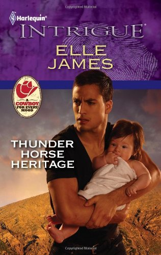Elle James Thunder Horse Heritage