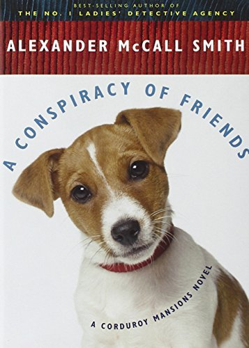Alexander Mccall Smith A Conspiracy Of Friends New