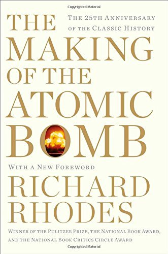 Richard Rhodes The Making Of The Atomic Bomb 0025 Edition;anniversary