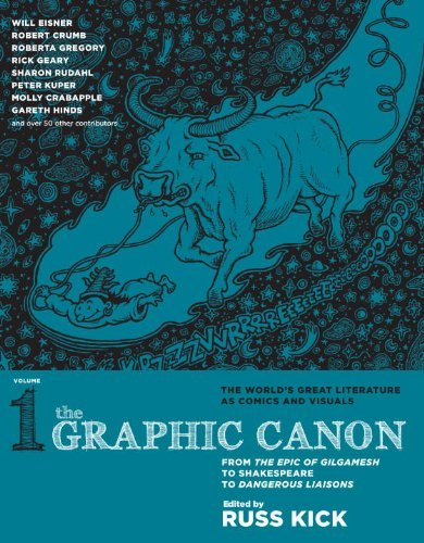 Russ Kick Graphic Canon Volume 1 The From The Epic Of Gilgamesh To Shakespeare To Dang